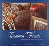Common Threads: Photographs and Stories From The South (no) (0963671316) by Chip Cooper