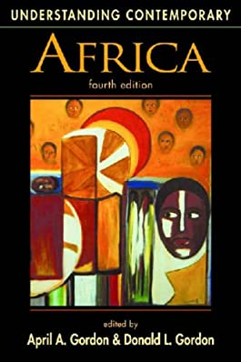 Understanding Contemporary Africa (Understanding: Introductions to the States & Regions of the Contemporary World)