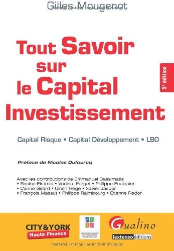 Tout Savoir Sur le Capital Investissement