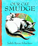 Our Cat Smudge (1903012244) by Schachner, Judith Byron