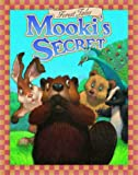 img - for Mooki's Secret (Forest Tales Series) book / textbook / text book