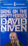 BRING ON EMPTY HORSE (0440108241) by Niven, David
