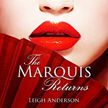 The Marquis Returns: The Lotus and the Phoenix, Book 2 | Livre audio Auteur(s) : Leigh Anderson Narrateur(s) : Ruby Rivers