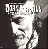 Silver Tones: The Best Of John Mayall And The Bluesbreakers