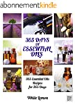 Essential Oils: 365 Days of Essential...