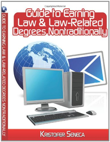 GUIDE TO EARNING LAW & LAW-RELATED DEGREES NONTRADITIONALLY