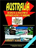 Australia Business and Investment Opportunities Yearbook