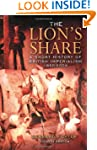 The Lion's Share: a Short History of...