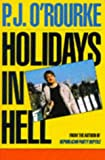 Holidays In Hell (A Picador Book) (0330306839) by P.J. O'Rourke