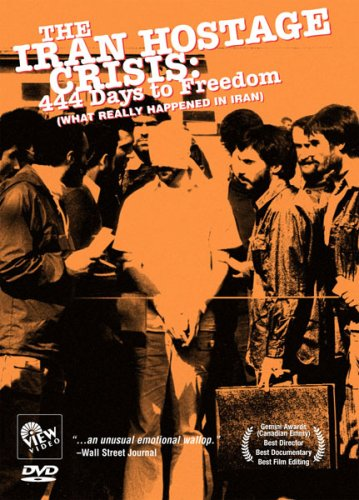 The Iran Hostage Crisis: 444 Days to Freedom (What Really Happened in Iran) (Canada Foreign Policy compare prices)