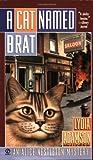 A Cat Named Brat (Alice Nestleton Mystery) (0451206649) by Adamson, Lydia