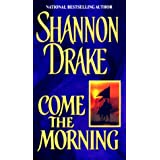 Come The Morning [Paperback]