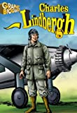 Charles Lindbergh, Graphic Biography (Saddleback Graphic Biographies)