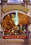 Morgain's Revenge (Grail Quest Trilogy, Book 2) (0060772824) by Gilman, Laura Anne