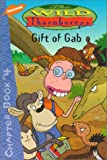 Gift of Gab Special Episode Adaptation (0689832303) by West, Cathy