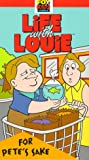 Life With Louie: For Pete's Sake [VHS]