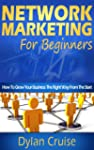 Network Marketing For Beginners & New...