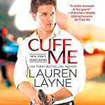 Cuff Me | Lauren Layne