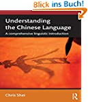 Understanding the Chinese Language: A...