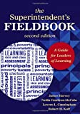 img - for The Superintendent's Fieldbook: A Guide for Leaders of Learning book / textbook / text book