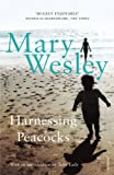 Harnessing Peacocks (0099501686) by Wesley, Mary