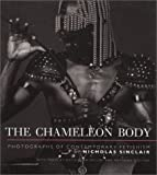 img - for The Chameleon Body: Photographs of Contemporary Fetishism book / textbook / text book