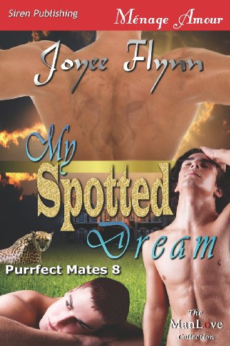 My Spotted Dream (Purrfect Mates 8)