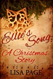 Ellies Song: A Christmas Story