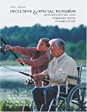Inclusive and Special Recreation: Opportunities For Persons With Disabilities with PowerWeb Bind-in Card (0072985445) by Smith, Ralph W