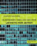 CASE:  Lafayette Park Detroit: Hilber...