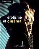 echange, troc Gérard Lenne - Erotisme et cinéma