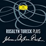 Rosalyn Tureck plays Johann Sebastian...