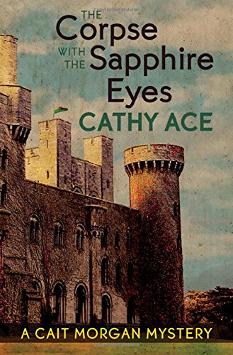 The Corpse with the Sapphire Eyes (A Cait Morgan Mystery)