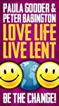 Love Life Live Lent Adult and Youth: Be the Change!