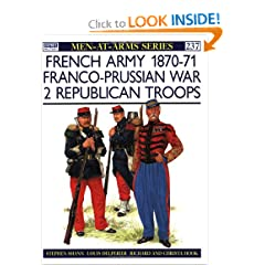 French Army 1870-71 Franco-Prussian War: 2 Republican Troops (Men-At-Arms Series, 237)