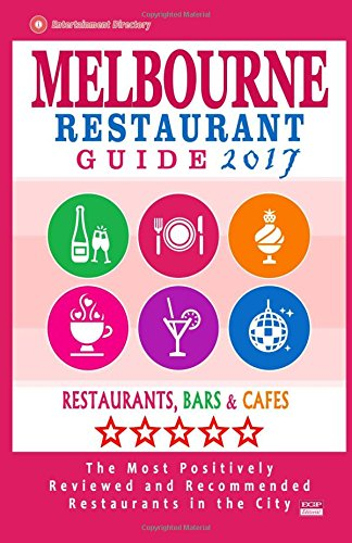 melbourne-restaurant-guide-2017-best-rated-restaurants-in-melbourne-500-restaurants-bars-and-cafes-r
