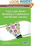 Fuzzy Logic-Based Modeling in Collabo...