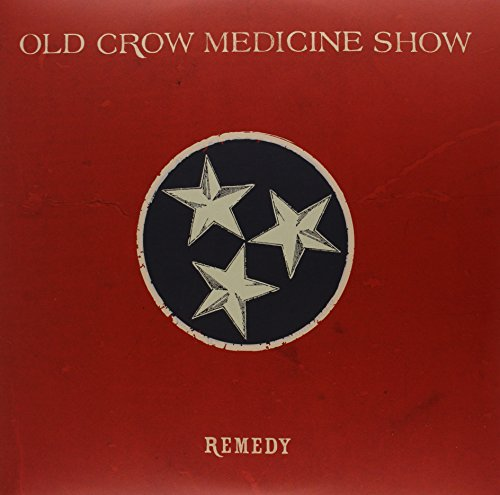 Album Art for Remedy by Old Crow Medicine Show