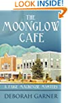 The Moonglow Cafe: A Paige MacKenzie...