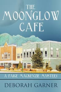 The Moonglow Cafe by Deborah Garner ebook deal