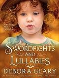 Swordfights & Lullabies (A Modern Witch Morsel)
