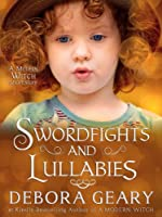 Swordfights & Lullabies (A Modern Witch Morsel) (English Edition)