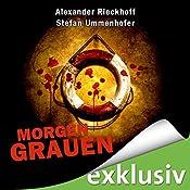 Morgengrauen (Hubertus Hummel 3) | Alexander Rieckhoff, Stefan Ummenhofer