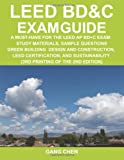 img - for LEED BD&C Exam Guide: A Must-Have for the LEED AP BD+C Exam: Study Materials, Sample Questions, Green Building Design and Construction, LEED ... (3rd Printing of the 2nd Edition) book / textbook / text book