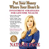 Put Your Money Where Your Heart Is: Investment Strategies for Lifetime Wealth from a #1 Wall Street Stock Picker ~ William L. Simon