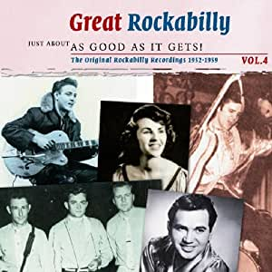 Just About As Good As It Gets!: Great Rockabilly Vol.4