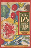img - for The Best 125 Meatless Italian Dishes book / textbook / text book