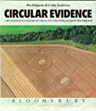 img - for Circular Evidence: A Detailed Investigation of the Flattened Swirled Crops Phenomenon book / textbook / text book