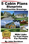 5 Cabin Plans Blueprints Construction...