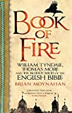 The Flying Saucer Vision: Or, Book of Fire (0349123225) by Moynahan, Brian